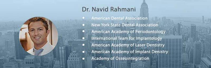 Dr Navid Rahmani Dental Implant Specialist NYC